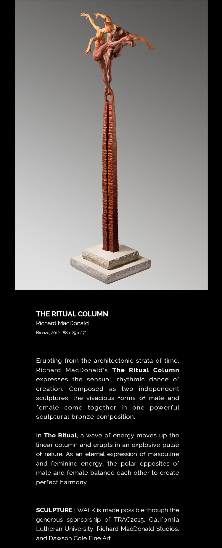 The Ritual Column by Richard MacDonald